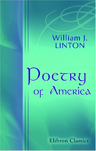 9780543933010: Poetry of America: Selections from one hundred American poets from 1776 to 1876. With an introductory review of colonial poetry, and some specimens of Negro melody