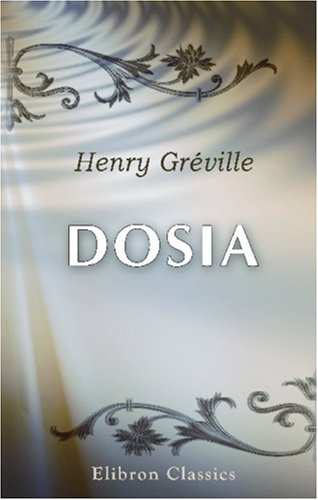 9780543933492: Dosia (French Edition)