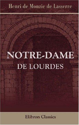 9780543934574: Notre-Dame de Lourdes
