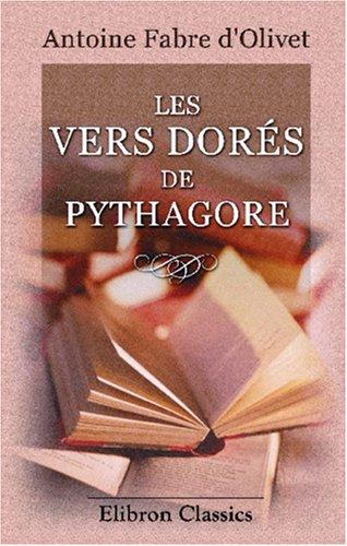 9780543934895: Les vers dorés de Pythagore (French Edition)