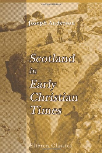 9780543936479: Scotland in Early Christian Times: The Rhind Lectures in Archaeology - 1879