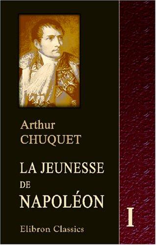 9780543939968: La jeunesse de Napoléon: Tome 1. Brienne