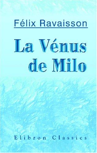 9780543941800: La Vénus de Milo