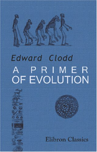 9780543945228: A Primer of Evolution