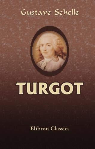 9780543945495: Turgot