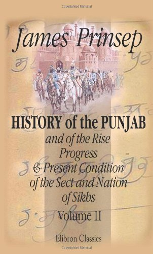 History of the Punjab, and of the: Prinsep, James