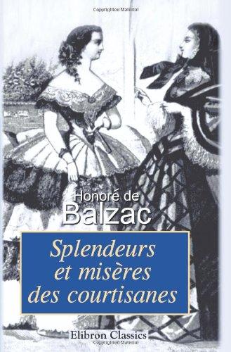 9780543954473: Splendeurs et misères des courtisanes (French Edition)