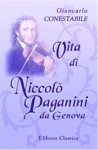 9780543956408: Vita di Niccolò Paganini da Genova (Italian Edition)