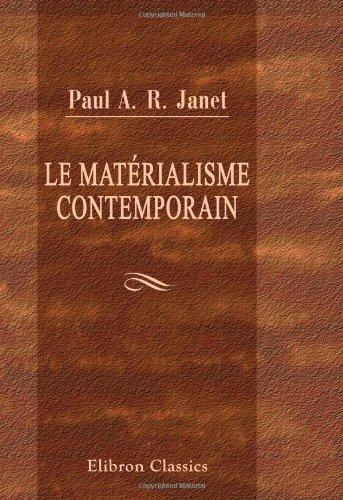 9780543960139: Le matérialisme contemporain (French Edition)