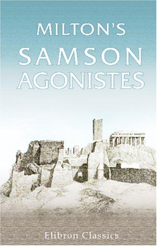 9780543961839: Milton's Samson Agonistes