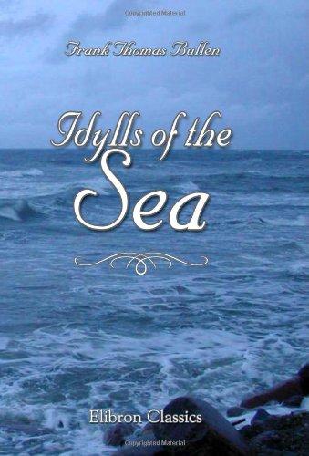 9780543966711: Idylls of the Sea