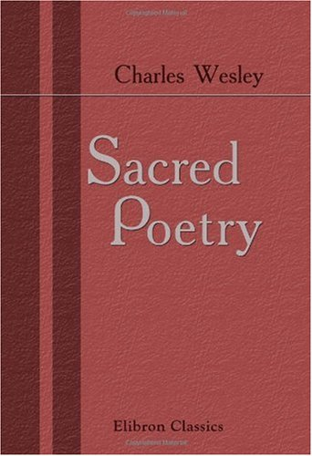 Sacred Poetry (0543968499) by Charles Wesley