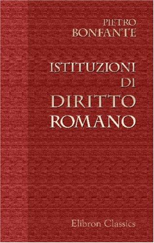 9780543968579: Istituzioni di Diritto Romano (Italian Edition)