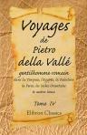 9780543969200: Voyages de Pietro della Vall?, gentilhomme romain, dans la Turquie, l'Egypte, la Palestine, la Perse, les Indes Orientales, & autres lieux. Tome 4