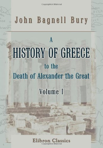 A History of Greece to the Death: Bury, John Bagnell