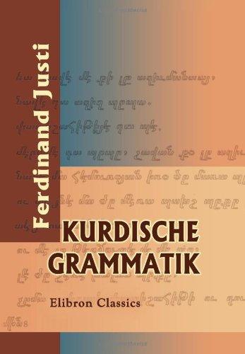 Kurdische Grammatik: Ferdinand Justi