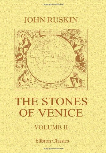 9780543973665: The Stones of Venice: Volume 2