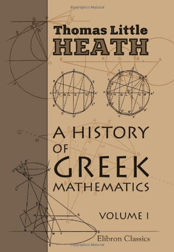 9780543974488: A History of Greek Mathematics: Volume 1. From Thales to Euclid