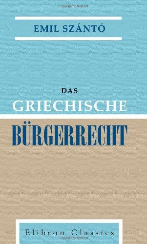 Das griechische Bürgerrecht (German Edition): Emil SzántÃ
