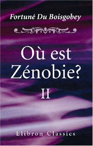 9780543981547: O� est Z�nobie?
