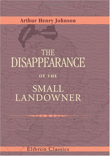 9780543982353: The Disappearance of the Small Landowner: Ford Lectures, 1909