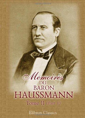 9780543983626: Mémoires du baron Haussmann: Tome 2: Préfecture de la Seine (French Edition)