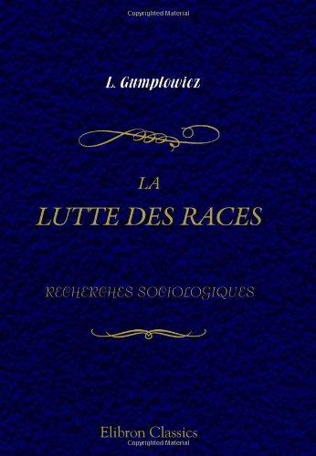 9780543987129: La lutte des races: Recherches sociologiques