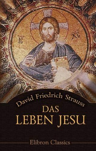 9780543987181: Das Leben Jesu: Für das deutsche Volk bearbeitet