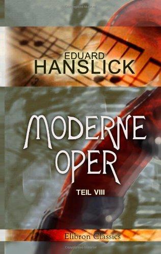 9780543991225: Moderne Oper: Teil 1. Kritiken und Studien (German Edition)