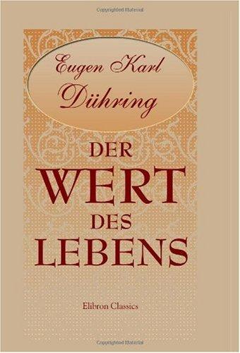 9780543996480: Der Wert des Lebens: Eine philosophische Betrachtung (German Edition)