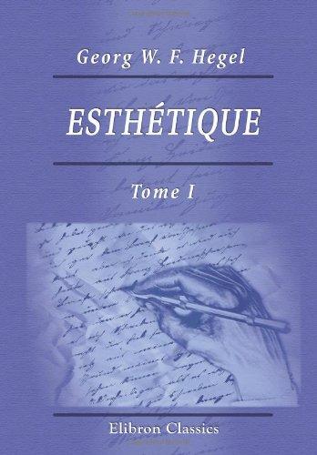 9780543998262: Esthétique: Traduction française par Ch. Bénard. Tome 1 (French Edition)