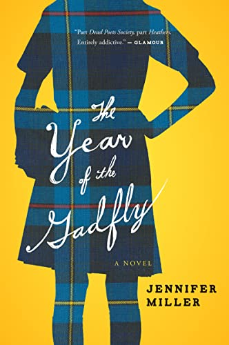 The Year of the Gadfly (0544002024) by Jennifer Miller