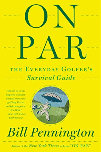 9780544002173: On Par: The Everyday Golfer's Survival Guide