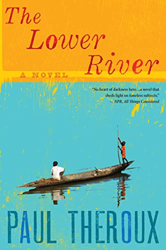 9780544002258: The Lower River