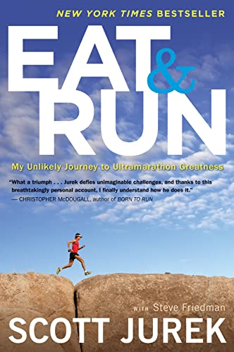9780544002319: Eat and Run: My Unlikely Journey to Ultramarathon Greatness