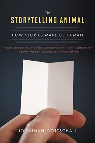 9780544002340: The Storytelling Animal: How Stories Make Us Human