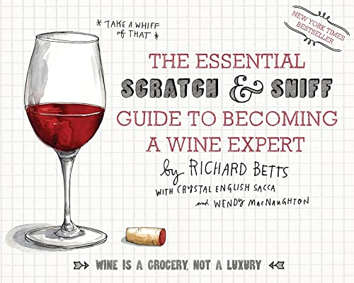 9780544005037: The Essential Scratch & Sniff Guide to Becoming a Wine Expert