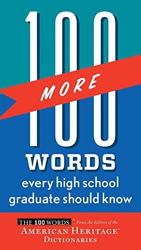 9780544019669: 100 More Words Every High School Graduate Should Know (100 Words)