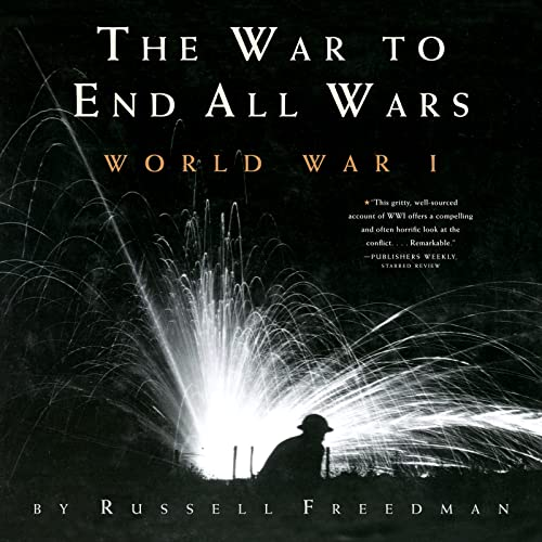 9780544021716: The War to End All Wars: World War I
