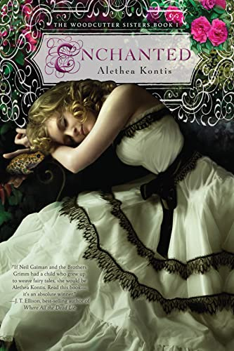 9780544022188: Enchanted (The Woodcutter Sisters)