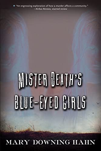 9780544022249: Mister Death's Blue-Eyed Girls