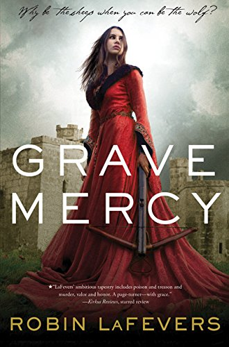 9780544022492: Grave Mercy: His Fair Assassin, Book I
