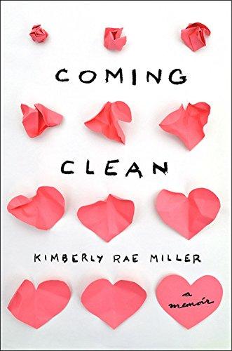 9780544025837: Coming Clean: A Memoir