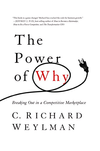 9780544026889: The Power of Why: Breaking Out in a Competitive Marketplace
