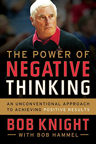 9780544027718: The Power of Negative Thinking: An Unconventional Approach to Achieving Positive Results