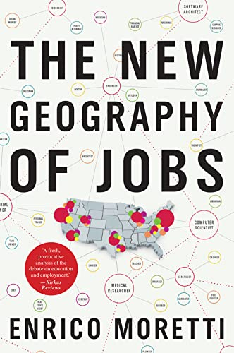 9780544028050: Enrico Moretti, M: The New Geography of Jobs