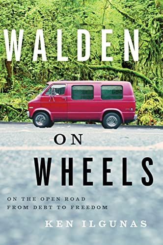 9780544028838: Walden on Wheels: On The Open Road from Debt to Freedom