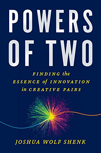 9780544031593: Powers of Two: Finding the Essence of Innovation in Creative Pairs