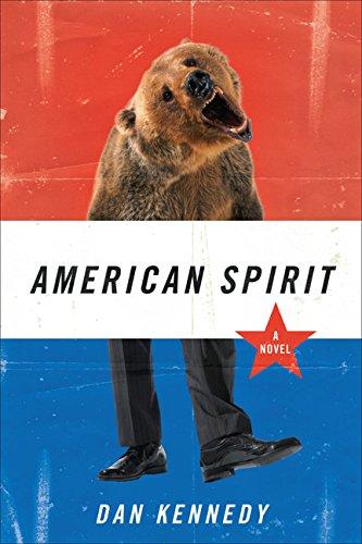 American Spirit: A Novel: Kennedy, Dan