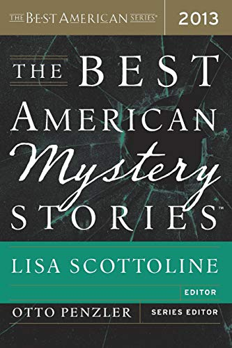 9780544034600: The Best American Mystery Stories 2013